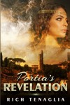 Portia's Revelation - Rich Tenaglia