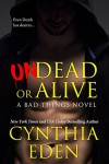 Undead Or Alive - Cynthia Eden