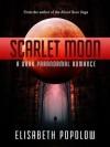 Scarlet Moon - Elisabeth Popolow