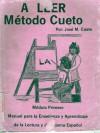 A LEER Metodo Cueto: Modulo Primero (Paperback) - Jose M. Cueto