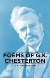 Poems of G.K. Chesterton - G.K. Chesterton