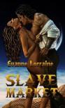 Slave Market - Evanne Lorraine