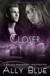 Closer - Ally Blue