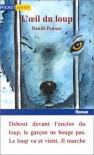 L'Oeil du Loup - Daniel Pennac