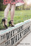 The Way to Game the Walk of Shame - Jenn P. Nguyen