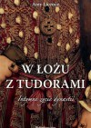 W łożu z Tudorami - Amy Licence