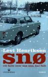 Snø vil falle over snø som har falt - Levi Henriksen