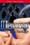 Menagerie - Lara Santiago