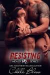 Resisting - Chelle Bliss