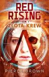 Red Rising: Złota krew - Kinga Składanowska, Pierce Brown