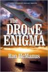 The Drone Enigma - Ron McManus