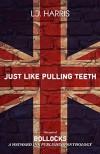 Just Like Pulling Teeth - Charlaine Harris