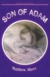 Son Of Adam - A Wellford Family Series - Matthew Akers