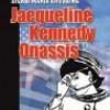 Jacqueline Kennedy Onassis  (audiobook CD) - Sigrid-Maria Größing