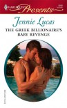 The Greek Billionaire's Baby Revenge (Harlequin Presents) - Jennie Lucas