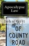 Apocalypse Law - John Grit