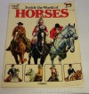 Inside the World of Horses (Rigby opal books) - Christopher Rawson