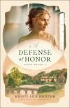 A Defense of Honor (Haven Manor #1) - Kristi Ann Hunter