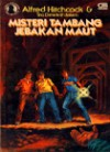 Misteri Tambang Jebakan Maut (Alfred Hitchcock & Trio Detektif, #24) - M.V. Carey, Agus Setiadi