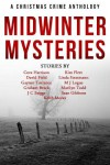 Midwinter Mysteries: A Christmas Crime Anthology - David Field, Graham Brack, Marilyn Todd, Linda Stratmann, Cora Harrison, Kim Fleet, Keith Moray, Sean Gibbons, J.C. Briggs, M J Logue, Gaynor Torrance