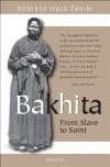 Bakhita - From Slave to Saint - Roberto Italo Zanini