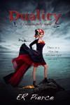 Duality (Cordelia Kelly, #1) - E.R. Pierce