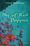 Sky of Red Poppies - Zohreh Ghahremani