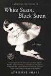 White Swan, Black Swan - Adrienne Sharp