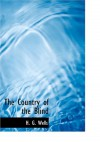 The Country of the Blind (Large Print Edition) - H. G. Wells