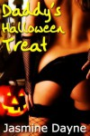 Daddy's Halloween Treat - Jasmine Dayne