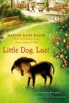 Little Dog, Lost - Marion Dane Bauer
