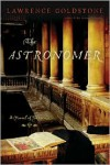 The Astronomer - Lawrence Goldstone