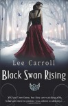 Black Swan Rising - Lee Carroll