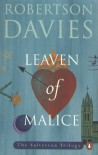 Leaven of Malice - Robertson Davies
