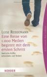 Eine Reise von 1000 Meilen beginnt mit dem ersten Schritt: Seelische Kräfte entwickeln und fördern (HERDER spektrum) - Luise Reddemann