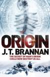 Origin - J.T. Brannan