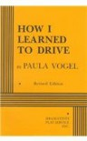 How I Learned to Drive - Acting Edition - Paula Vogel