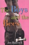 The Boys and the Bees - Joe Babcock