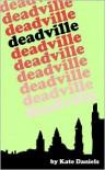 Deadville - Kate Daniels