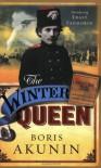 The Winter Queen - Boris Akunin, Andrew Bromfield