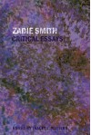 Zadie Smith: Critical Essays - Tracey L. Walters
