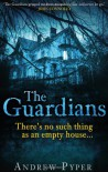 The Guardians - Andrew Pyper