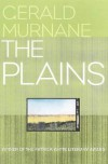 The Plains - Gerald Murnane