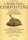 The Rodale Book of Composting: Easy Methods for Every Gardener - Grace Gershuny, Deborah L. Martin, Jerry Minnich