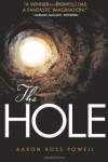 The Hole - Aaron Ross Powell