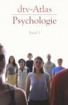 Dtv Atlas Zur Psychologie: Tafeln Und Texte (German Edition) - Hellmuth Benesch