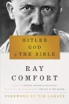 Hitler, God & the Bible - Ray Comfort, Tim LaHaye