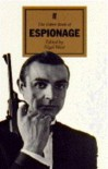 The Faber Book Of Espionage - Nigel West