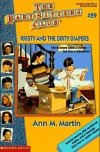 Kristy and the Dirty Diapers (Baby-Sitters Club (Quality)) - Ann Matthews Martin