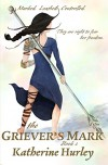 The Griever's Mark - Katherine Hurley